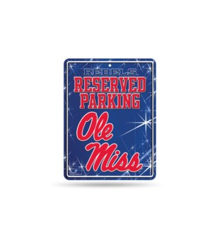 PARKING SIGN - OLE MISS REBELS