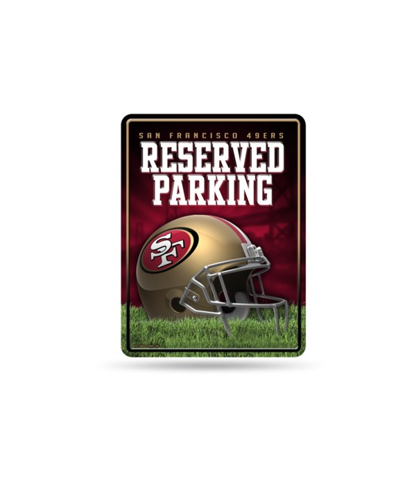 PARKING SIGN - SF 49ERS