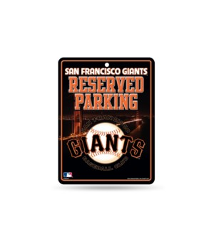 PARKING SIGN - SAN FRANCISCO GIANTS