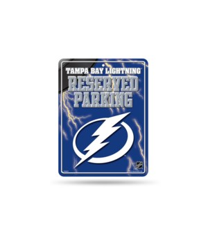 PARKING SIGN - TAMPA BAY LIGHTNING