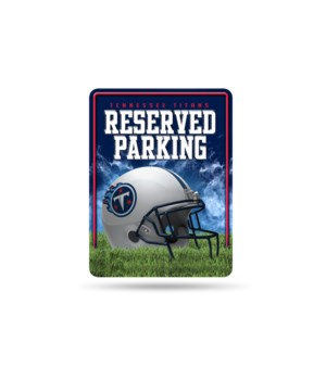 PARKING SIGN - TENN TITANS