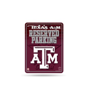 PARKING SIGN - TEXAS A&M