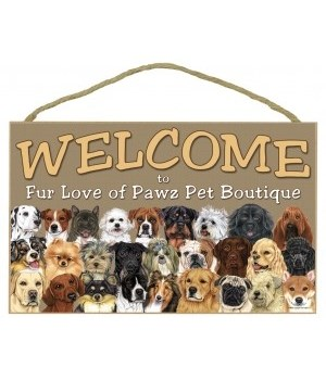 Dog Welcome 10x16 Sign