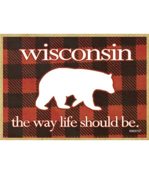 Wisconsin -the way life should be (Bear)