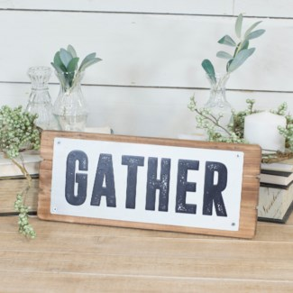 "Metal ""Gather"" Sign On Natural Wood Board"