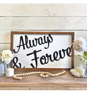 "Always & Forever"" Sign"