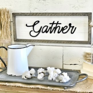 Shiplap Gather SIgn