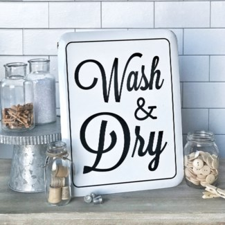 White Enamel Wash And Dry Sign