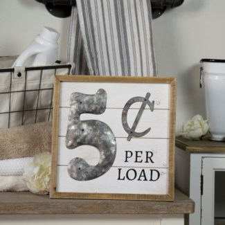 5 Cents Per Load Sign