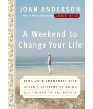 Weekend to Change Your Life, A