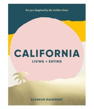California Living + Eating
