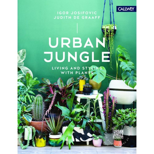 Urban Jungle:Living & Styling with Plant