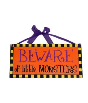 BEWARE OF LITTLE MONSTER SIGN CS. PK.: 12