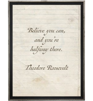 Believe you can…Roosevelt quote on lined paper