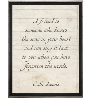 A friend is someone…Lewis quote on lined paper