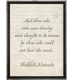 And those whore were seen dancing…Nietzsche quote on lined paper