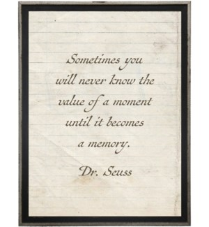 Sometimes you will never know…Dr. Suess quote on lined paper