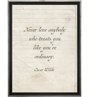 Never love anybody…Wilde quote on lined paper