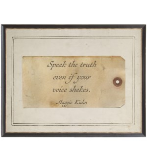 Kuhn speak the truth quote on sepia tag