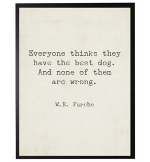 Everyone thinks they quote, Purche,