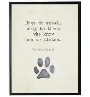 Paw print w/ Dogs do speak quote, Pamuk,