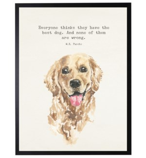 Watercolor Dog with With everyone thinks quote