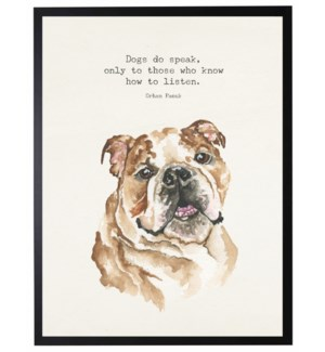 Watercolor Bulldog with Dogs do speak quote