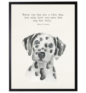 Watercolor Dalmation with Money can buy quote