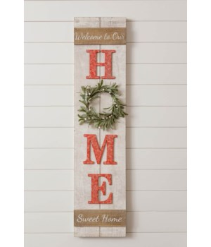 Sign - Welcome To Our Home Sweet Home
