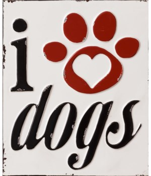 Sign - I Love Dogs