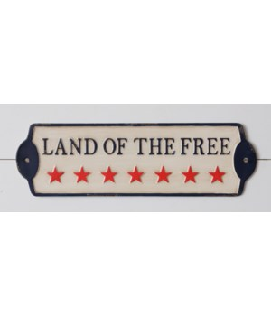 Sign - Land Of The Free