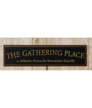 Wooden Sign - The Gathering