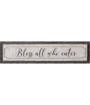 Sign - Bless All Who Enter 9 in. x 36 in.