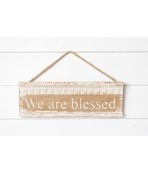 Wooden Sign - We Are Blessed