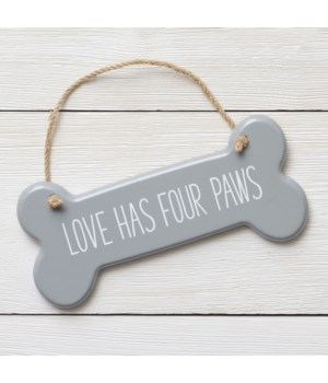 Sign - Love Has Four Paws