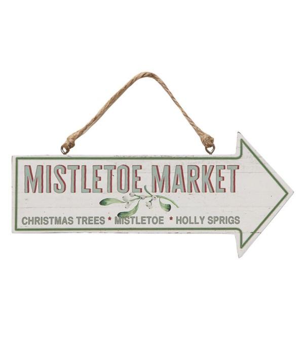 Mistletoe Market Arrow Sign
