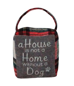 Red/Grey Plaid HOUSE IS NOT A HOME WITHOUT A DOG Doorstop