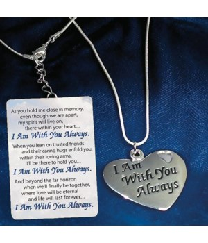 SILVER WITH YOU ALWAYS HEART PEND ON 18 in.   CHAIN GIFT BOXED