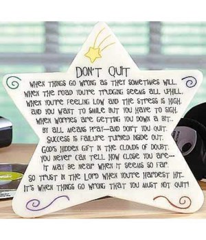 DON'T QUIT MDF STAR PLAQUE W/ EASEL & HANGER BOXED