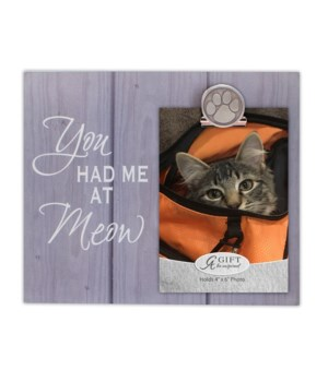 HAD ME AT MEOW FRAME W/BULLDOG CLIP W/EASEL & HANGER BOXED