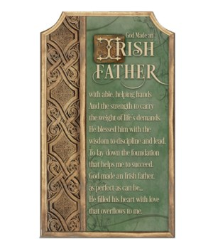 IRISH FATHER PLAQUE W/EASEL & HANGER INDIVIDUALLY BAG