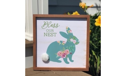Bless Our Nest Bunny Sign