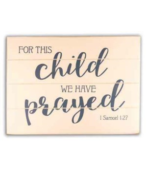 FOR THIS CHILD WALL PLAQUE W/ HANGER 12 in.   x 9 in.