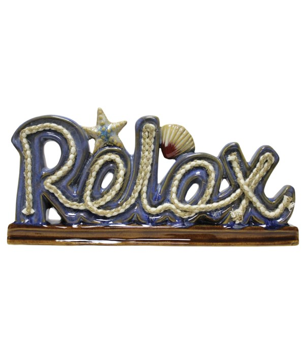 Relax Sign With Natutical Rope