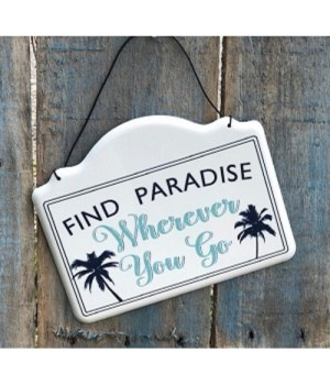 Find Paradise Metal Sign
