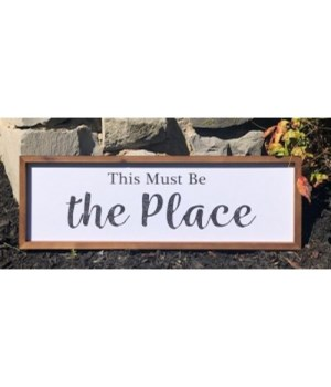 This Must Be The Place Sign