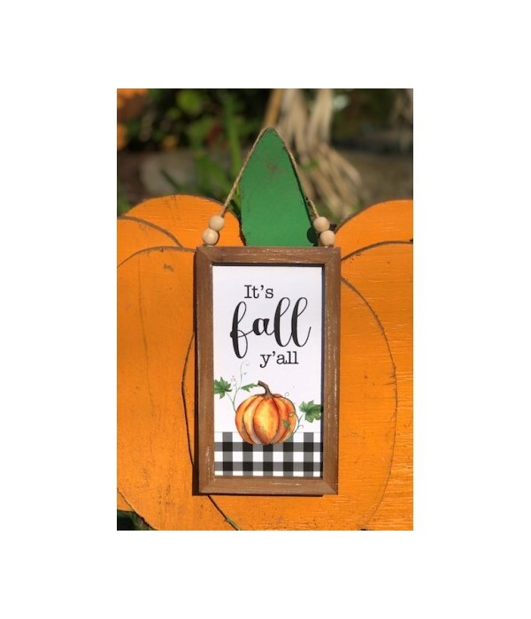 It's Fall Y'all Sign 9 in.x5 in.