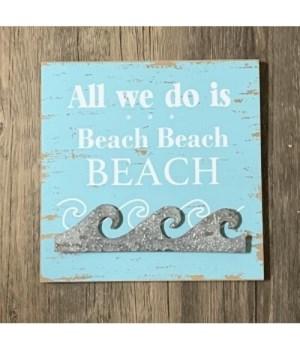 Beach, Beach, Beach Sign