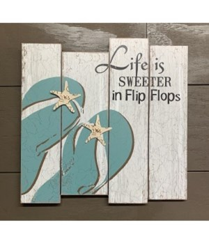 Life Is Sweeter Flip Flop Sign