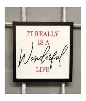 Wonderful Life Sign 12 in. x 12 in.